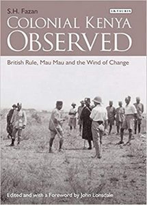 Colonial Kenya Observed: British Rule, Mau Mau and the Wind of Change (eBook)