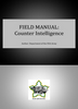 Field Manual: Counter Intelligence ***eBook, 230 pages***