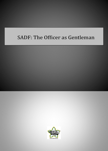 SADF: The Officer as Gentleman ***eBook, 110 pages***