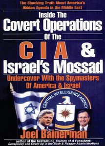 Inside the Covert Operations of the CIA & Israel's Mossad   ***eBook, 288 pages***