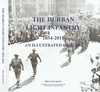 DURBAN LIGHT INFANTRY: (1854 - 2011): An Illustrated History - Brian Kearney