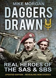 Daggers Drawn: The Real Heroes of the SAS & SBS (eBook)