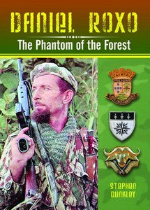 Daniel Roxo: The Phantom of the Forest - Stephen Dunkley