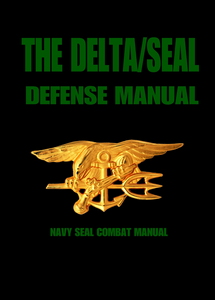 The DELTA/SEAL Civilian Security And Personal Defense Manual (eBook)