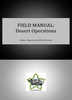 Field Manual: Desert Operations ***eBook, 176 pages***