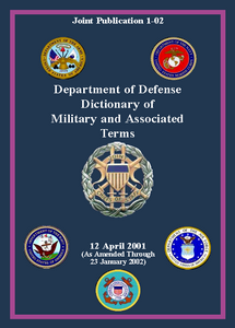 Dictionary of Military and Associated Terms - US Dept of Defence  ***eBook, 616 pages***