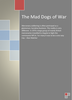 The Mad Dogs of War - ***FREE eBook, 9 pages**