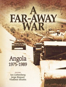 A Far-Away War: Angola 1975-1989