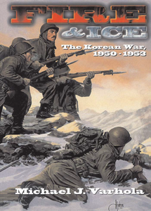 Fire & Ice: The Korean War, 1950-1953 (eBook)