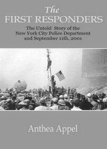 The First Responders: The Untold Story of The New York City Police Department and September 11th, 2001 (eBook)