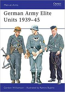 German Army Elite Units 1939-45   ***eBook, 48 pages***
