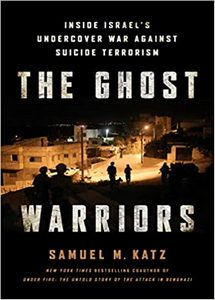 The Ghost Warriors: Inside Israel's Undercover War Against Suicide Terrorism (eBook)