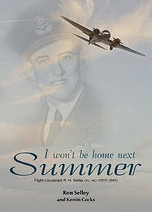 I won't be home next Summer - Ron Selley & Karen Cocks