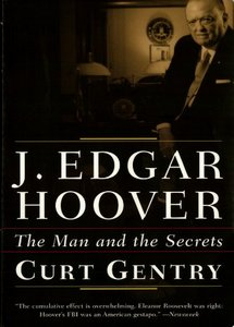 J. Edgar Hoover: The Man and the Secrets (eBook)