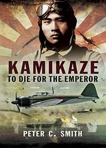 Kamikaze: To Die for the Emperor (eBook)