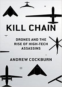 Kill Chain: Drones and the Rise of High-Tech Assassins (eBook)