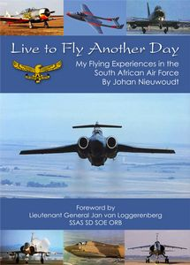 Live to Fly Another Day - Johan Nieuwoudt