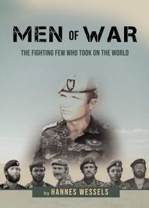 Men of War: The Fighting Few Who Took on the World - Hannes Wessels