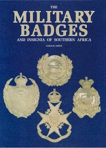 Military Badges And Insignia Of Southern Africa - Colin R Owen