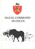 Natal Command in Focus ***FREE eBook, 96 pages***