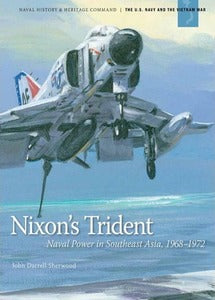 Nixon's Trident: Naval Power in Southeast Asia, 1968–1972 ***eBook, 88 pages***