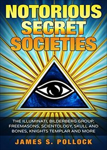 Notorious Secret Societies (eBook)