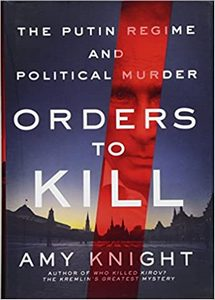 Orders to Kill: The Putin Regime and Political Murder (eBook)