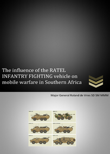 The influence of the RATEL INFANTRY FIGHTING VEHICLE on mobile warfare in Southern Africa  ***FREE eBook, 14 pages***