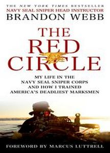 The Red Circle: My Life in the Navy SEAL Sniper Corps and How I Trained America's Deadliest Marksmen - Brandon Webb (eBook)