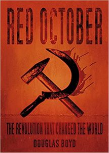 Red October: The Revolution that Changed the World (eBook)