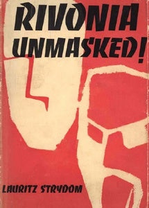 Rivonia Unmasked! ***FREE eBook, 126 pages***