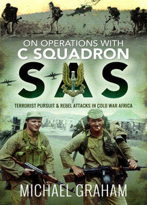On Operations with C Squadron SAS - Michael Graham