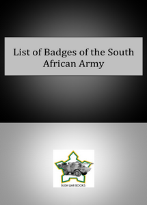 List of Badges of the South African Army ***FREE eBook, 23 pages***