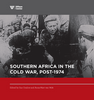 Southern Africa in the Cold War, post 1974   ***FREE eBook, 545 pages***