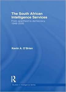 The South African Intelligence Services: From Apartheid to Democracy, 1948-2005   ***eBook, 471 pages***