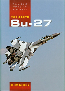 Famous Russian Aircraft - SU 27   ***eBook, 594 pages***