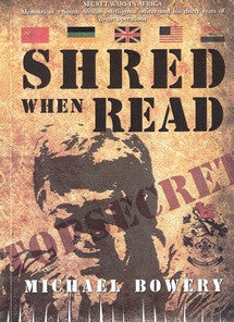 Shred When Read - Michael Bowery