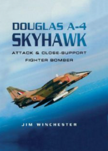Douglas A-4 Skyhawk: Attack and Close-support Fighter Bomber (eBook)