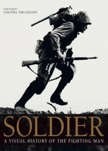 Soldier: A Visual History of the Fighting Man (eBook)