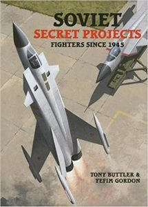 Soviet Secret Projects: Fighters Since 1945 (eBook)