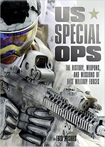 US Special Ops: The History, Weapons, and Missions of Elite Military Forces  (eBook)