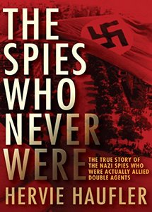 The Spies Who Never Were (eBook)