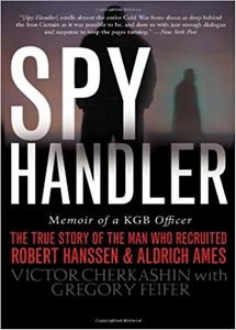 Spy Handler: Memoir of a KGB Officer: The True Story of the Man Who Recruited Robert Hanssen and Aldrich Ames (eBook)