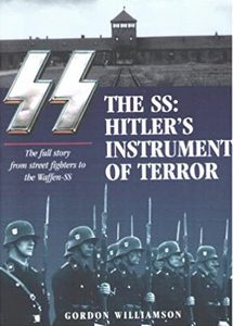 The SS: Hitlers Instrument of Terror (eBook)
