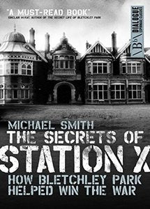 The Secrets of Station X (eBook)
