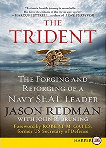 The Trident: The Forging and Reforging of a Navy SEAL Leader (eBook)