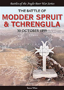 The Battle Of Modder Spruit & Tchrengula - Steve Watt