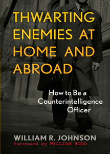 Thwarting Enemies at Home & Abroad (eBook)