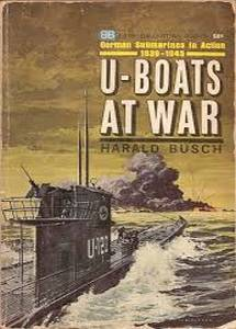 U-boats at War - Harald Busch ***eBook, 196 pages***