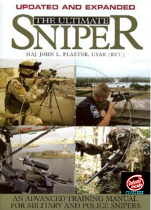 The Ultimate Sniper: Advanced Training Manual (eBook)